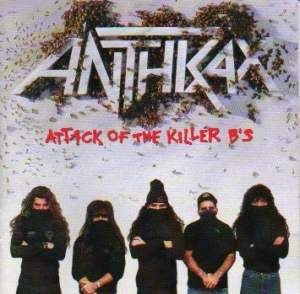 Anthrax: Attack Of The Killer B's - Cover