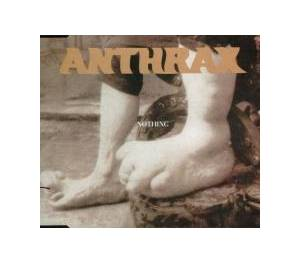 Anthrax: Nothing - Cover