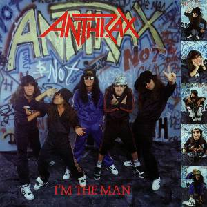 Anthrax: I'm The Man (Mini-CD / EP) - Bild 1