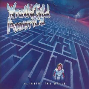 Wrathchild America: Climbin' The Walls - Cover