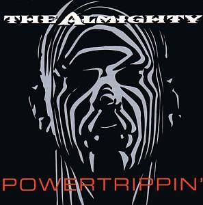The Almighty: Powertrippin' - Cover