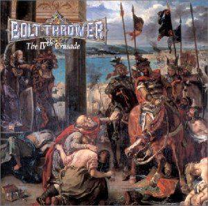 Bolt Thrower: IVth Crusade, The - Cover