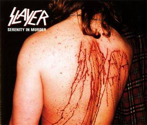 Slayer: Serenity In Murder - Cover