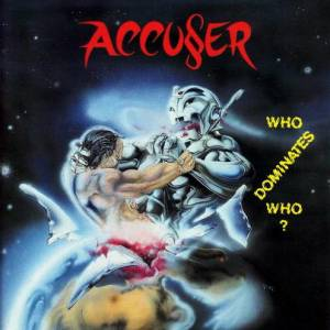 Cover - Accu§er: Who Dominates Who?