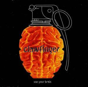 Cover - Clawfinger: Use Your Brain