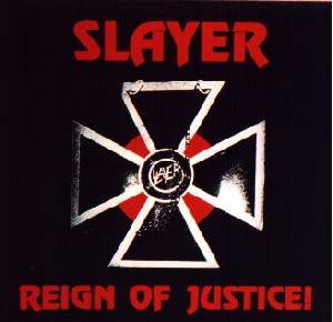Slayer: Reign Of Justice - Cover
