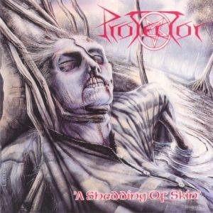 Protector: A Shedding Of Skin (CD) - Bild 1