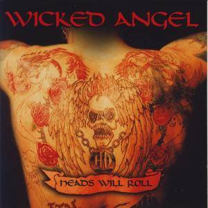 Wicked Angel: Heads Will Roll (CD) - Bild 1