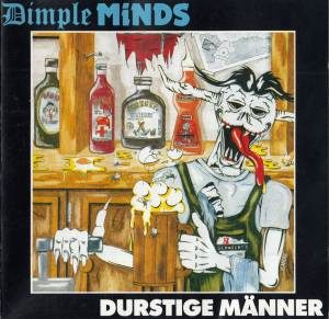 Cover - Dimple Minds: Durstige Männer
