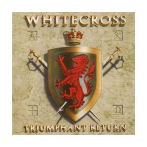 Whitecross: Triumphant Return - Cover