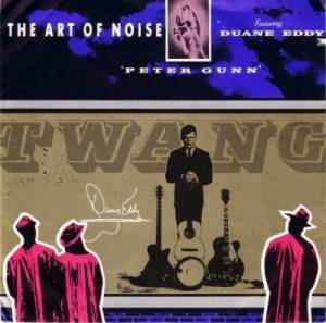 The Art Of Noise Feat. Duane Eddy: Peter Gunn - Cover