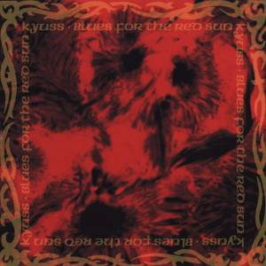 Kyuss: Blues For The Red Sun - Cover