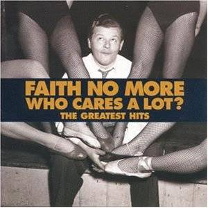 Faith No More: Who Cares A Lot? - The Greatest Hits - Cover