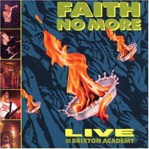 Faith No More: Live At The Brixton Academy - Cover