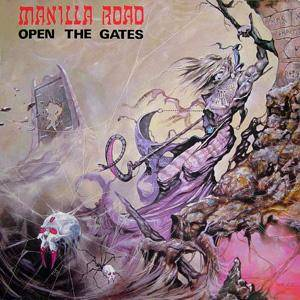 Cover - Manilla Road: Open The Gates