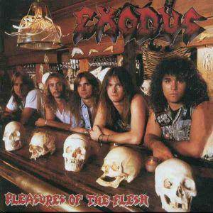 Exodus: Pleasures Of The Flesh - Cover