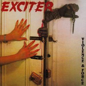 Cover - Exciter: Violence & Force