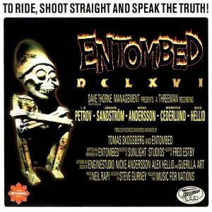 Entombed: To Ride, Shoot Straight And Speak The Truth! (CD) - Bild 1