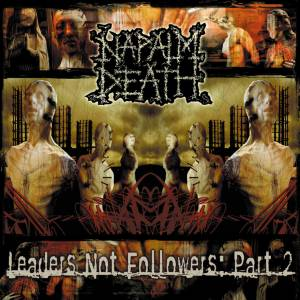 Napalm Death: Leaders Not Followers: Part 2 (CD) - Bild 1
