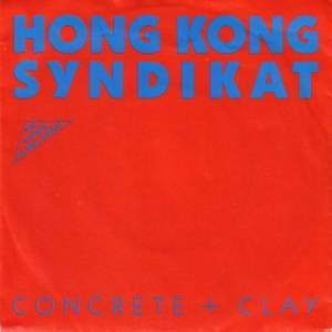 Hong Kong Syndikat: Concrete + Clay - Cover