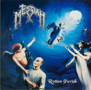 Cover - Messiah: Rotten Perish