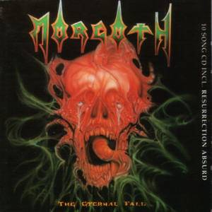 Morgoth: The Eternal Fall / Resurrection Absurd (CD) - Bild 1