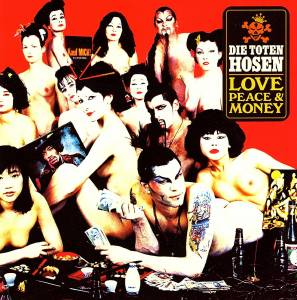 Die Toten Hosen: Love, Peace & Money (CD) - Bild 1