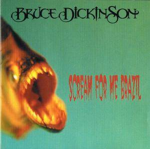 Bruce Dickinson: Scream For Me Brazil - Cover