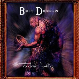 Cover - Bruce Dickinson: Chemical Wedding, The