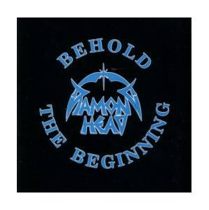 Diamond Head: Behold The Beginning - Cover
