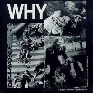 Discharge: Why - Cover