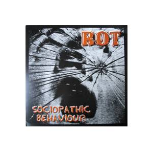Cover - Rot: Sociopathic Behaviour