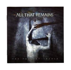 All That Remains: Fall Of Ideals, The - Cover