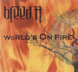 Breed 77: World's On Fire - Cover
