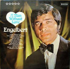 Cover - Engelbert: Man Without Love, A