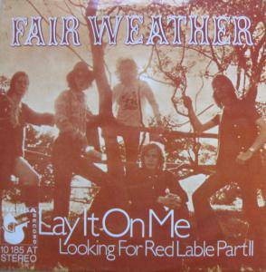 Cover - Fair Weather: Lay It On Me