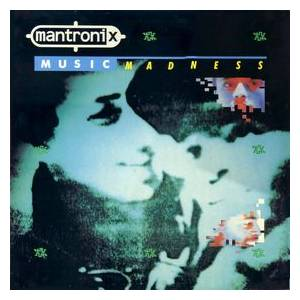 Cover - Mantronix: Music Madness