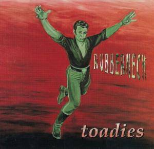 Cover - Toadies: Rubberneck