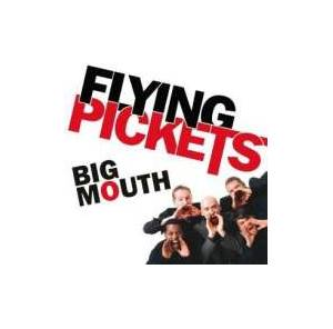 Cover - Flying Pickets, The: Big Mouth