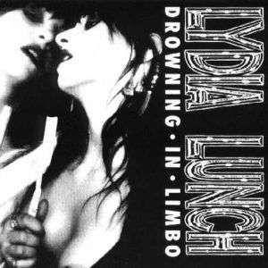 Cover - Lydia Lunch: Drowning - In Limbo