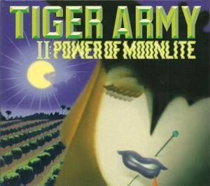 Cover - Tiger Army: II: Power Of Moonlite
