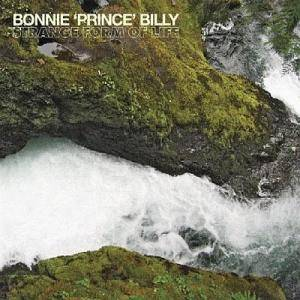 "Bonnie ""Prince"" Billy: Strange Form Of Life - Cover"