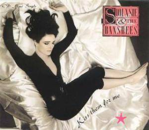 Siouxsie & The Banshees: Kiss Them For Me - Cover