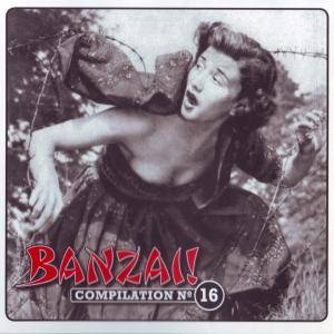 Cover - Hawaiians, The: Banzai Compilation Nr. 16