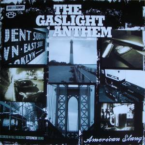 The Gaslight Anthem: American Slang - Cover