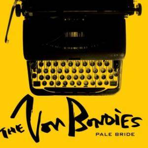 Cover - Von Bondies, The: Pale Bride