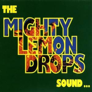 Cover - Mighty Lemon Drops, The: Sound... Goodbye To Your Standards