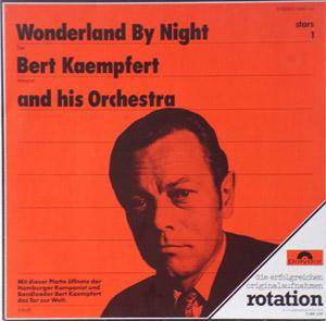 Bert Kaempfert & Sein Orchester: Wonderland By Night - Cover