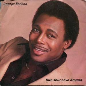 George Benson: Turn Your Love Around - Cover