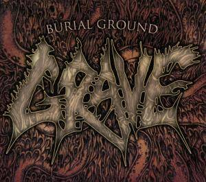 Grave: Burial Ground (CD) - Bild 1